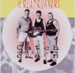 CD - Roadrunners - Catch us if you can