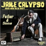 LP - Jake Calypso And His Red Hot - Father & Sons