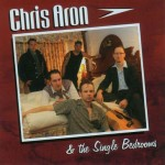 CD - Chris Aron & The Single Bedrooms - My Day Will Come