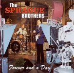 CD - Sprague Brothers - Forever And A Day
