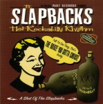 CD - Slapbacks - A Shot Of..