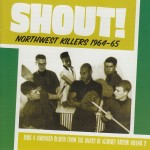 LP - VA - Shout! Northwest Killers Vol. 2 1964-1965