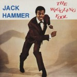 LP - Jack Hammer - The Wiggling Fool