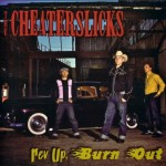 CD - Cheaterslicks - Rev Up, Burn Out