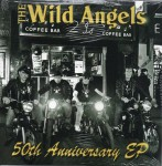 Single - Wild Angels - 50th Anniversary EP