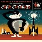 CD - Frankie & The Poolboys - The Adventures Of Cap'n Coconuts