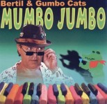 CD - Bertil & The Gumbo Cats - Mumbo Jumbo