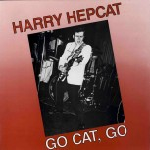 LP - Harry Hepcat - Go Cat, Go