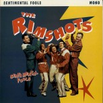 LP - Rimshots - Sentimental Fools