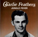LP - Charlie Feathers - Jungle Fever