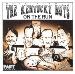 CD - Kentucky Boys - On The Run