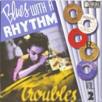10inch - VA - Blues With A Rhythm Vol. 02 - Troubles