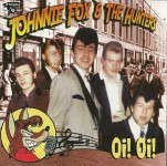 CD - Johnnie Fox And The Hunters - Oi! Oi!