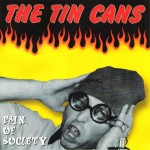 CD - Tin Cans - Pain Of Society