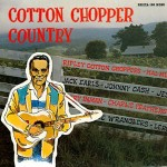 LP - VA - Cotton Chopper Country