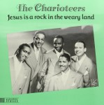 LP - Charioteers - Jesus Is A Rock In The Weary Land