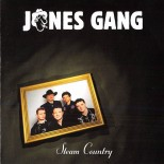 CD - Jones Gang - Steam Country