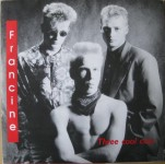 Single - Francine - Three Cool Cats, Easy Come Easy Go