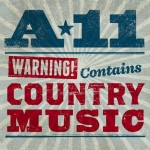 CD - A-11 - Warning: Contains Country Music
