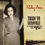 CD - Ruby Ann - Train To Satansville