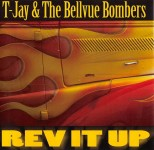 CD - T-Jay And The Bellvue Bombers - Rev It Up