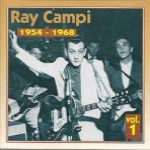 CD - Ray Campi - 1954 - 1968 Vol. 1
