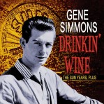 CD - Gene Simmons - Drinkin' Wine - The Sun Years, Plus