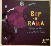 CD - VA - Bop A Rama - King Of The Ducktail Cats