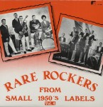 LP - VA - Rare Rockers From Small 1950s Labels Vol. 4