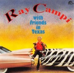 CD - Ray Campi - With Friends in Texas