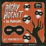 Single - Ricky Rocket & The Phantoms - Get Phantomized !!!
