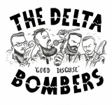 Single - Delta Bombers - Good Disguise / The Wolf
