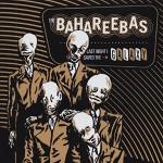 CD - Bahareebas - Last Night I Saved The Galaxy