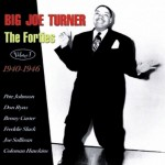 CD - Big Joe Turner - The Forties - Vol.  1 - 1940-1946