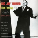CD - Big Joe Turner - The Forties - Vol.  1 - 1940-1946