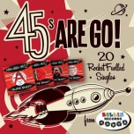 CD - VA - 45's Are Go! - 20 Rocket Fuelled Singles