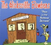 CD - Hicksville Bombers Down In The Alabama Jailhouse