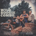 Single - Wild Boogie Combo - Did You Stop Loving Me Baby?