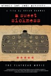 DVD - A Sweet Sickness - The Flathead Movie