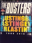 Poster - Busters - Busting, Blasting, Everlasting Tour 2016