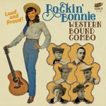 Single - Rockin' Bonnie Western Bound Combo - Loud And Proud