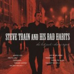 LP - Steve Train And His Bad Habits - The Lost Jack Rhodes Tapes