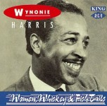 CD - Wynonie Harris - Women, Whiskey and Fish Tails