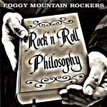 CD - Foggy Mountain Rockers - Rock'n'Roll Philosophy