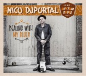 CD - Nico Duportal And His Rhythm Dudes - Dealing with My Blues