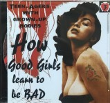 CD - VA - How Good Girls Learn To Be Bad Vol. 3