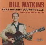 CD - Bill Watkins - That Rockin' Country Man