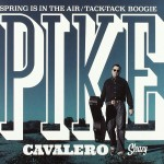 Single - Pike Cavalero - Spring Is In The Air