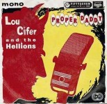 Single - Lou Cifer & The Hellions - Proper Daddy