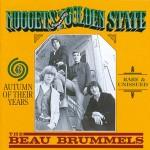 CD - Beau Brummels - Autumn Of Their Years